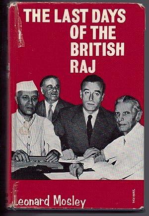 The last Days of the British Raj: Mosley, Leonard