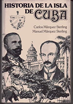 Historia De La Isla De Cuba: Sterling, C.M. and