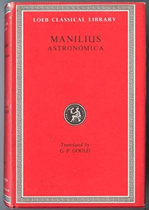 Astronomica: Manilius, Translated by