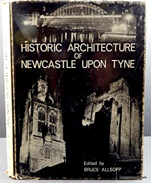 Historic Architecture of Newcastle upon Tyne