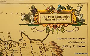 The Pont Manuscript Maps of Scotland. Sixteenth century origins of a Blaeu atlas