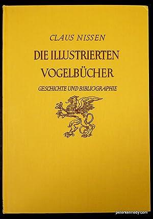 Die Illustrerten Vogelbucher. Ihre gesichte und bibliographie: Nissen, Claus