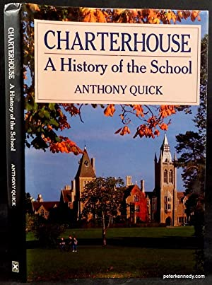 Charterhouse. A History of the School
