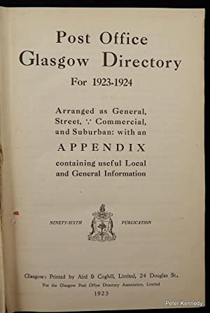 Glasgow: Post Office Glasgow Directory for 1923-1924, arranged as General, Street, Commercial and...