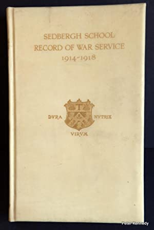 Sedbergh School Record Of War Service 1914-1918