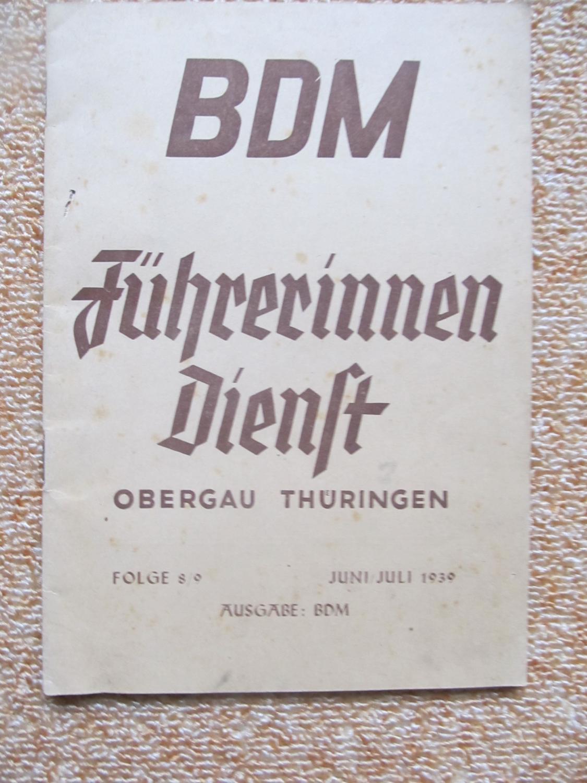 BDM- Führerinnen Dienst Obergau Thüringen, Folge 8/9, Juni/Juli 1939: Lena ...