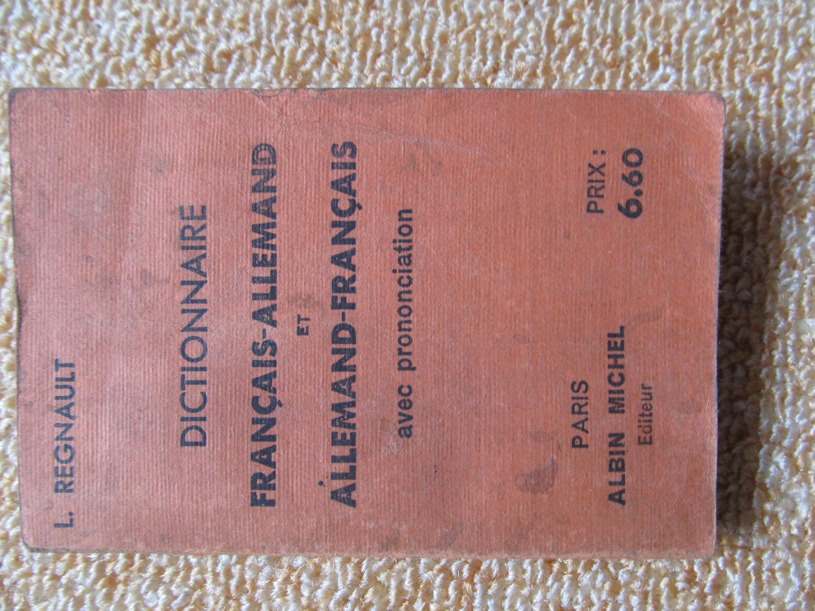 Dictionnaire Francais- Allemand und Deutsch Französisch in: L. Regnault