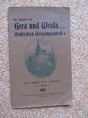 Die Gegend von Gera und Weida in der deutschen Vergangenheit: L. Schubart