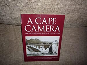 A Cape Camera: The Architectural Beauty of the Old Cape - Photographs from the Arthur Elliott Col...