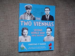 The Two Viennas: Second World War Oral History