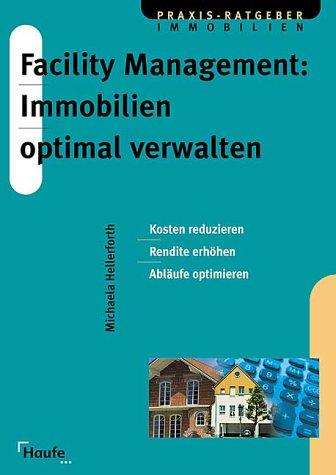 Facility management immobilien optimal verwalten for Praxis immobilien