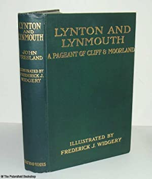 Lynton and Lynmouth, A Pageant of Cliff and Moorland.: Presland, (John)