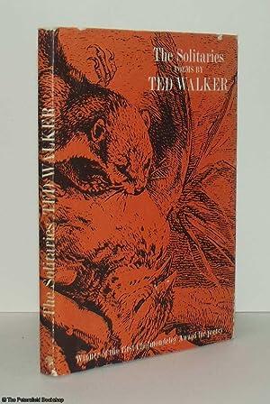 The Solitaries: Walker, (Ted)