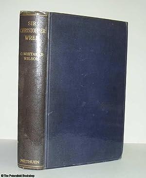 Sir Christopher Wren: Whitaker Wilson, (C.)