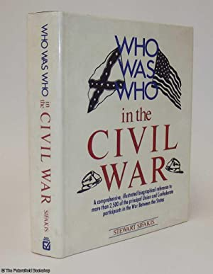 Who Was Who in The Civil War: Sifakis, (Stewart)