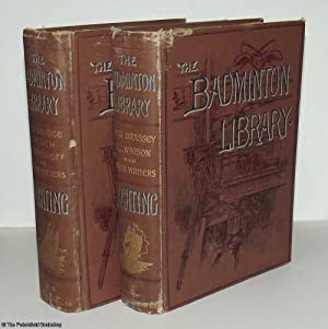 The Badminton Library: Yachting (2 Volumes): Sullivan (Sir Edward) and Lord Brassey & Others