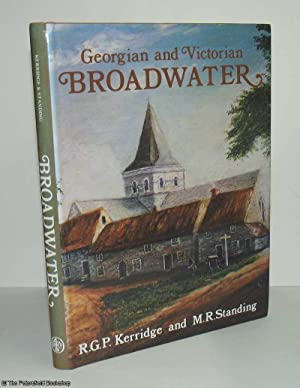 Georgian and Victorian Broadwater,: Kerridge (R.G.P.) & Standing (M.R.)