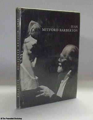 Ivan Mitford-Barberton. Sculptor: Mitford-Barberton, (Ivan)