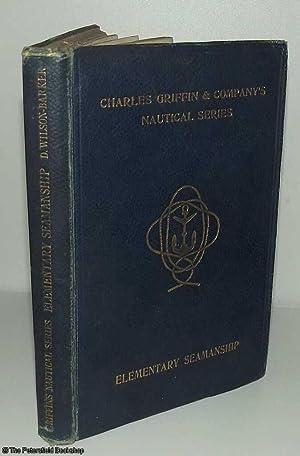 A Manual of Elementary Seamanship [HMS Worcester].: Wilson-Barker, (D.)