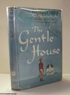 The Gentle House