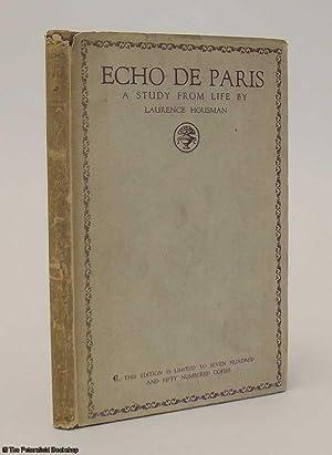 Echo De Paris,A Study From Life.: Housman, (Laurence)