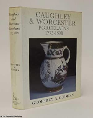 Caughley & Worcester Porcelains 1775-1800