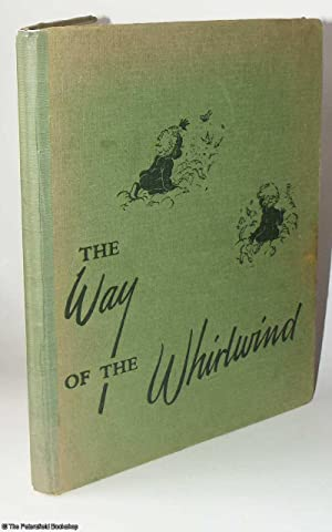The Way of the Whirlwind.