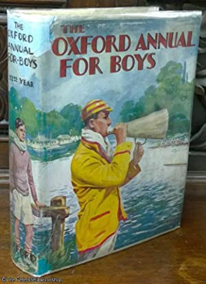 The Oxford Annual For Boys 22nd Year