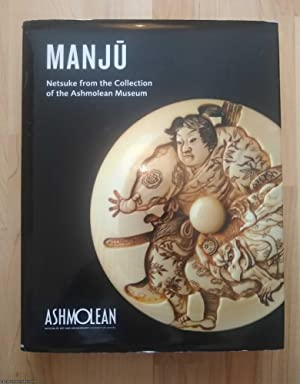 Manjū. Manju: Netsuke from the Collection of the Ashmolean Museum
