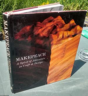 Makepeace: A Spirit of Adventure in Craft & Design