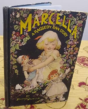 Marcella Stories. A Raggedy Ann Story
