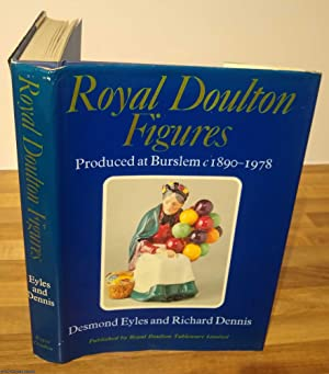 Royal Doulton figures: Produced at Burslem 1890-1978
