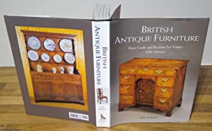 British Antique Furniture: Price Guide and Reasons for Values (2001 Edition)
