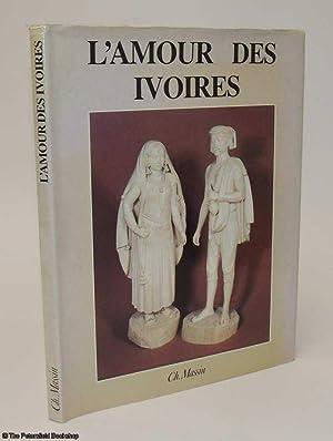 L'Amour Des Ivories.: Massin, (Ch.)