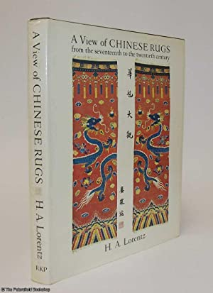A View of Chinese Rugs from The Seventeenth to the Twentieth Century