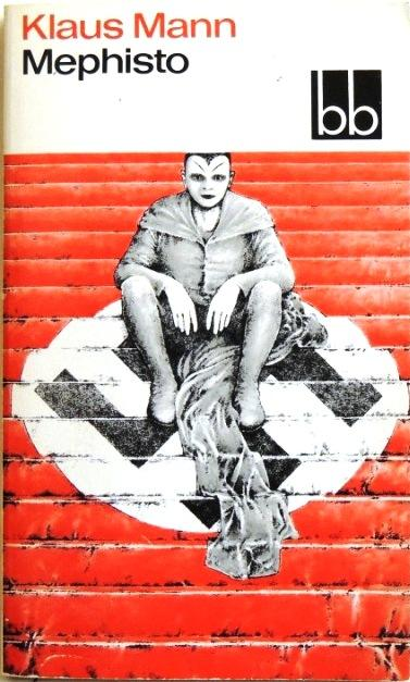 Mephisto; Roman einer Karriere;: Mann, Klaus