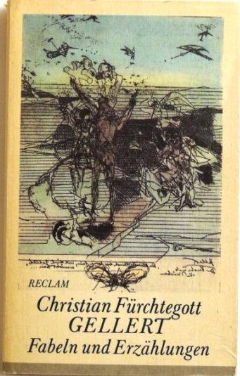 Fabeln und Erzählungen;: Gellert, Christian Fürchtegott