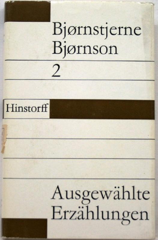 Ausgewählte Erzählungen In zwei Bänden: Bjornson, Bjornstjerne