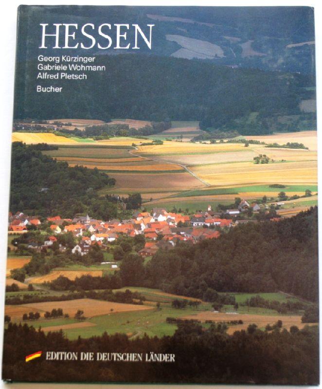 Hessen - Kürzinger, Georg; Gabriele Wohmann und Alfred Pletsch