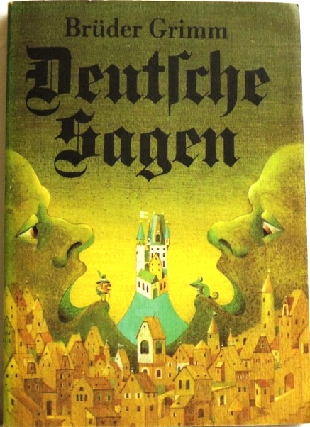Deutsche Sagen;: Grimm, Brüder