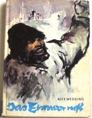 Das Eismeer ruft: Wedding, Alex