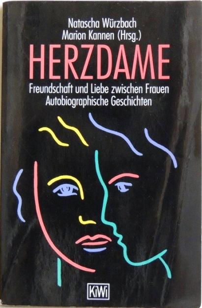 Herzdame; Freundschaft und Liebe zwischen Frauen; Autobiographische: und Marion