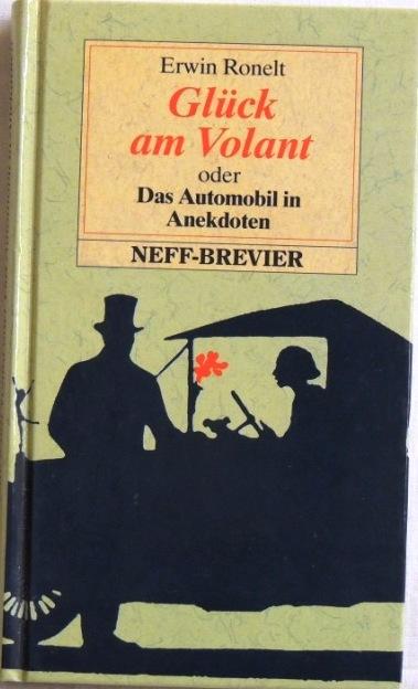 Glück am Volant oder Das Automobil in: Ronelt, Erwin