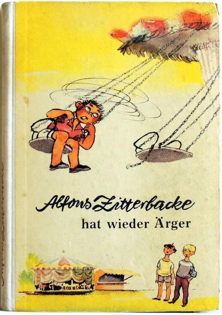Alfons Zitterbacke hat wieder Ärger;: Holtz-Baumert, Gerhard