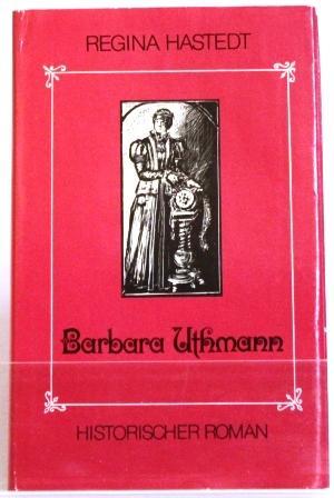 Barbara Uthmann Historischer Roman