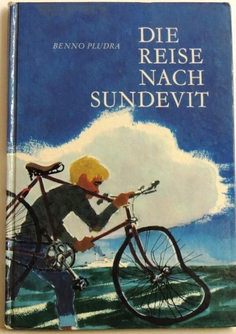 Die Reise nach Sundevit;: Pludra, Benno