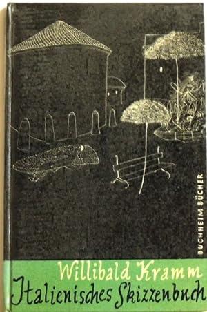 Italienisches Skizzenbuch: Kramm, Willibald