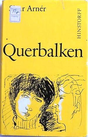 Querbalken; Roman;: Arner, Sivar