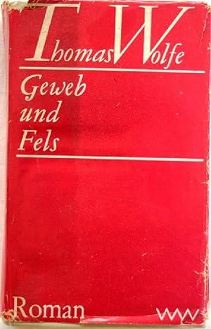 Geweb und Fels Roman: Wolfe, Thomas