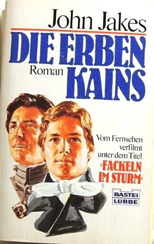 Die Erben Kains; Roman;